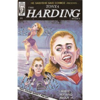 He Said/ She Said Comics Presents #4: The Tonya Harding Story/ The Jeff Gillooly Story: Dave Hoyda, Mike Scorzelli: Books
