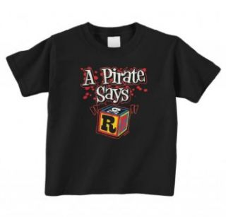 Threadrock A Pirate Says R Toddler T Shirt: Clothing