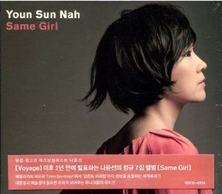 YOUN SUN NAH   7th Album (Same Girl): Music