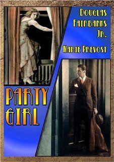 Party Girl: Douglas Fairbanks Jr., Jeanette Loff, Judith Barrie, Marie Prevost, John St. Polis, Lucien Prival, Victor Halperin: Movies & TV