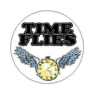 "Proverb Saying Quote "" TIME FLIES "" 1.25"" Pinback Button Badge / Pin: Everything Else"