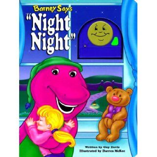 "Barney Says ""Night, Night"" Guy Davis, Darren McKee 9781570644559  Kids' Books"