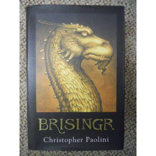 Brisingr (Inheritance, Book 3) (The Inheritance Cycle) Christopher Paolini 9780375826726 Books