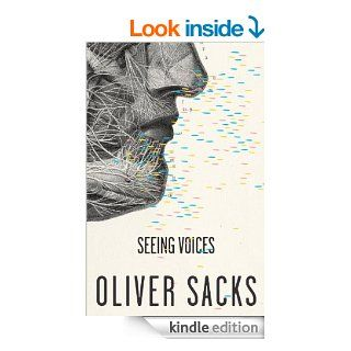 Seeing Voices (Vintage) eBook: Oliver Sacks: Kindle Store