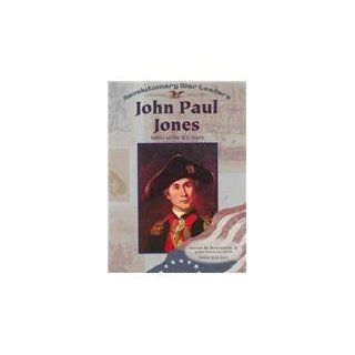 John Paul Jones (Revolutionary War Leaders): Norma Jean Lutz: 9780791053591: Books