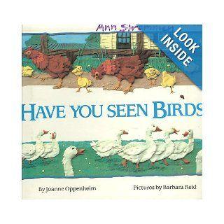 Have you seen birds? Joanne Oppenheim 9780590405850 Books