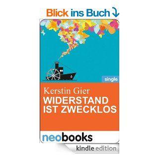 Widerstand ist zwecklos: Anne Hertz & Friends 17 (Knaur eBook) eBook: Kerstin Gier: Kindle Shop