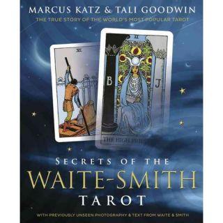 Secrets of the Waite Smith Tarot: The True Story of the Worlds Most Popular Tarot, Katz, Marcus: Health, Mind & Body