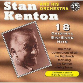 Stan Kenton & His Orchestra Play 18 Original Big Band Recordings