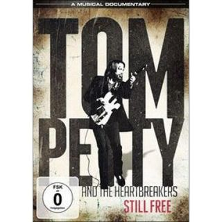 Tom Petty and the Heartbreakers: Still Free