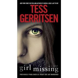 Girl Missing (Previously published as Peggy Sue Got Murdered)by Tess