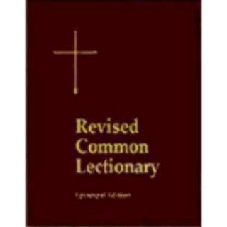 The Revised Common Lectionary: Years A, B, C, and Holy Days According to the Use of THe Episcopal Church, The Pew Edition