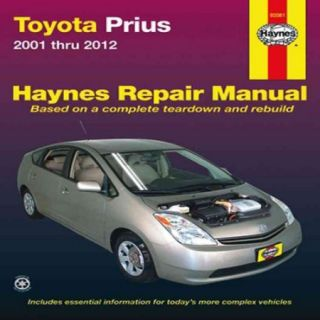 Haynes Toyota Prius 2001 Thru 2012 Automotive Repair Manual