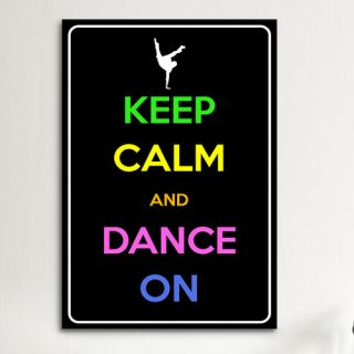 Keep Calm and Dance on Graphic Art on Canvas