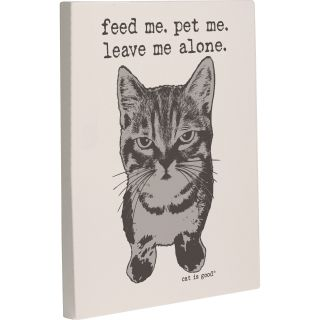 One Bella Casa Feed Me, Pet Me, Leave Me Alone Graphic Art on Wrapped