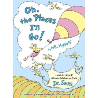 Oh, the Places Ill Go!, Seuss, Dr.: Childrens Books
