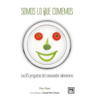 Somos lo que comemos / We Are What We Ea (Paperback)