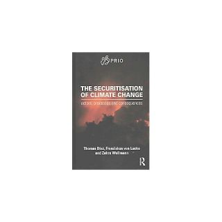 The Securitisation of Climate Change ( Prio New Security Studies