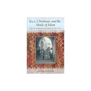 Jews, Christians, and the Abode of Islam (Hardcover)